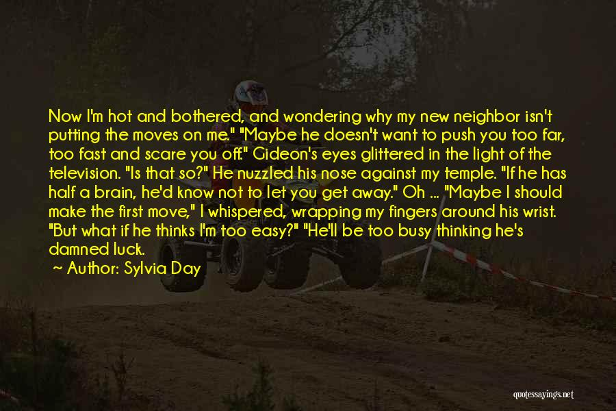 Why You Should Move On Quotes By Sylvia Day