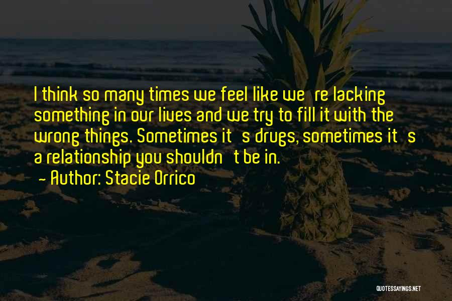 Why You Shouldn't Do Drugs Quotes By Stacie Orrico