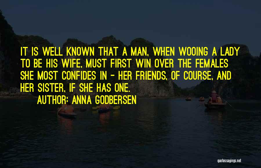 Wife And Friends Quotes By Anna Godbersen