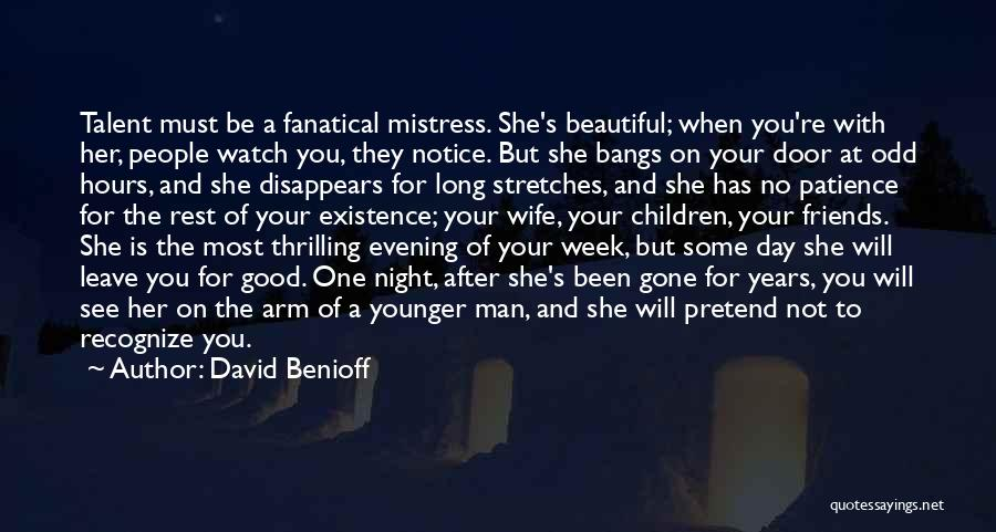 Wife And Friends Quotes By David Benioff