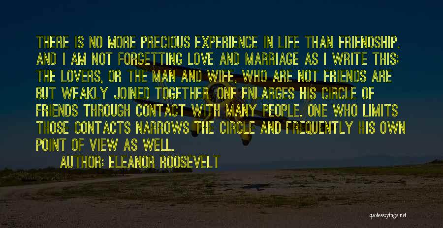Wife And Friends Quotes By Eleanor Roosevelt
