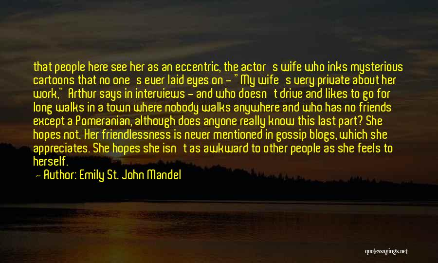 Wife And Friends Quotes By Emily St. John Mandel