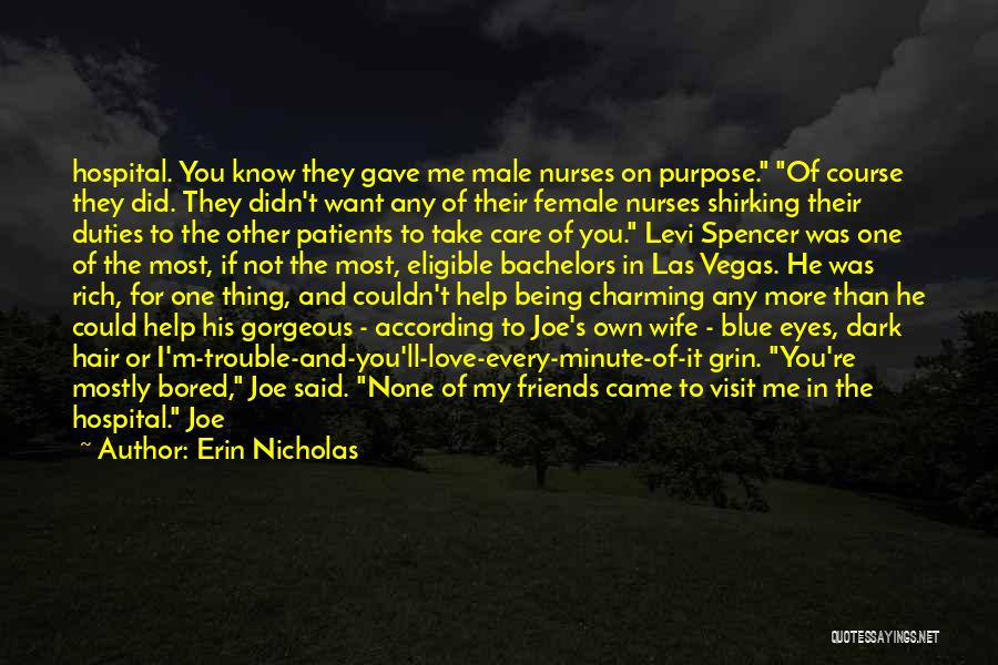 Wife And Friends Quotes By Erin Nicholas
