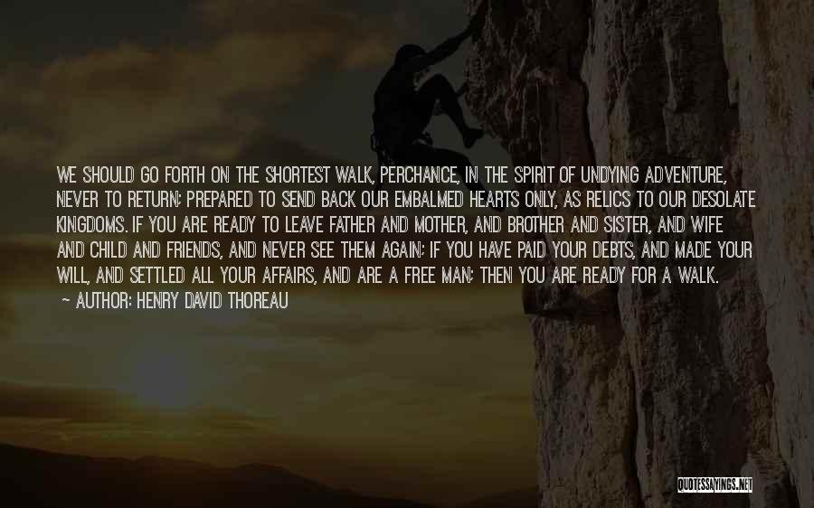 Wife And Friends Quotes By Henry David Thoreau