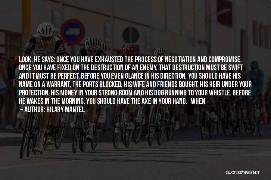 Wife And Friends Quotes By Hilary Mantel