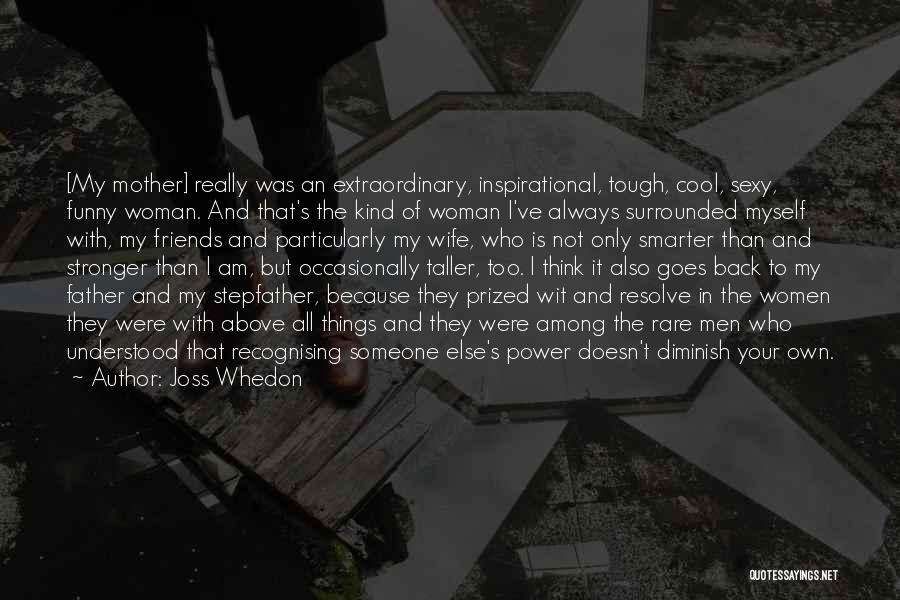 Wife And Friends Quotes By Joss Whedon