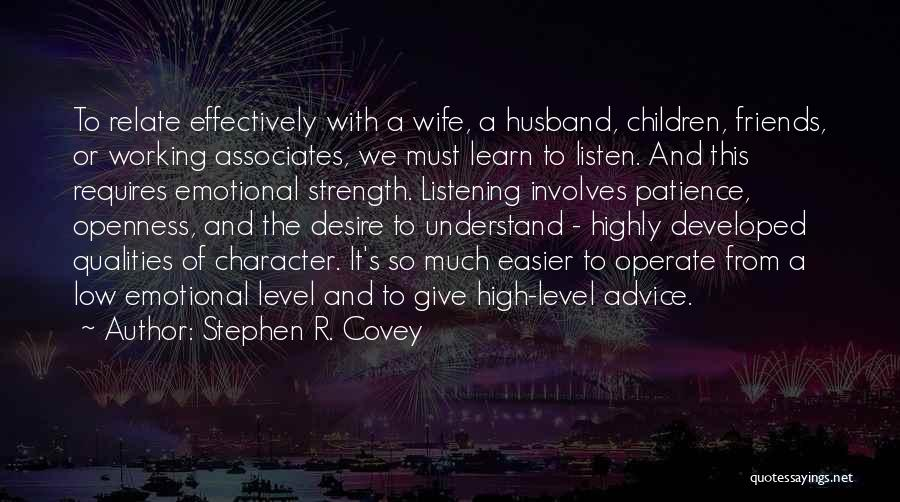 Wife And Friends Quotes By Stephen R. Covey