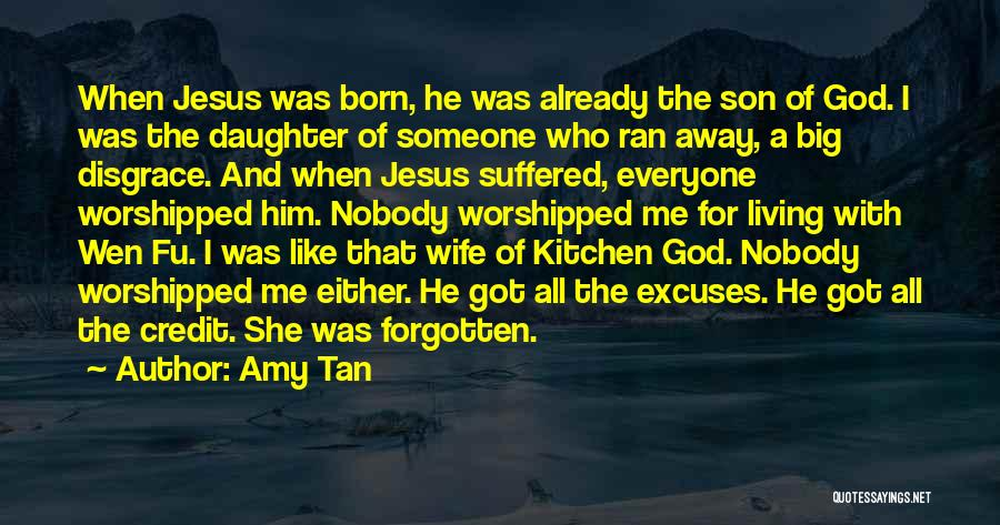 Wife And Son Quotes By Amy Tan