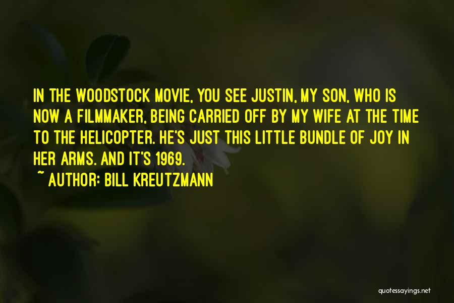 Wife And Son Quotes By Bill Kreutzmann