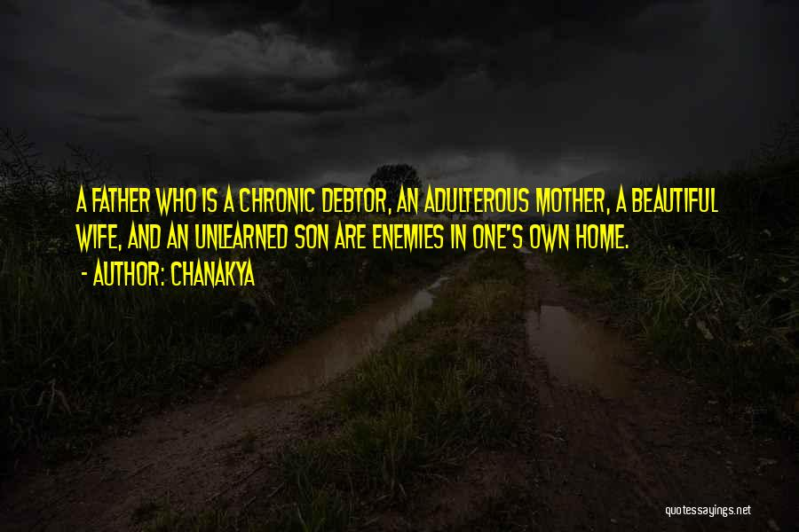Wife And Son Quotes By Chanakya