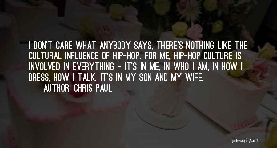 Wife And Son Quotes By Chris Paul
