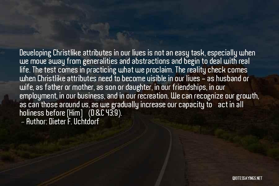 Wife And Son Quotes By Dieter F. Uchtdorf