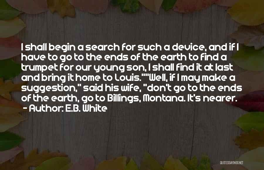 Wife And Son Quotes By E.B. White