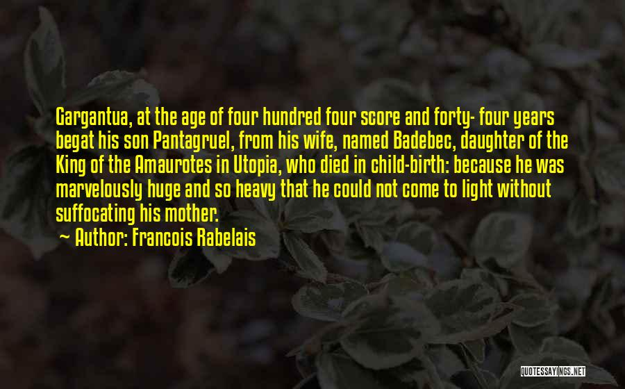 Wife And Son Quotes By Francois Rabelais