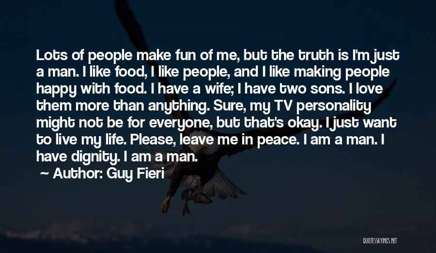 Wife And Son Quotes By Guy Fieri