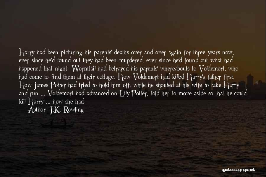Wife And Son Quotes By J.K. Rowling