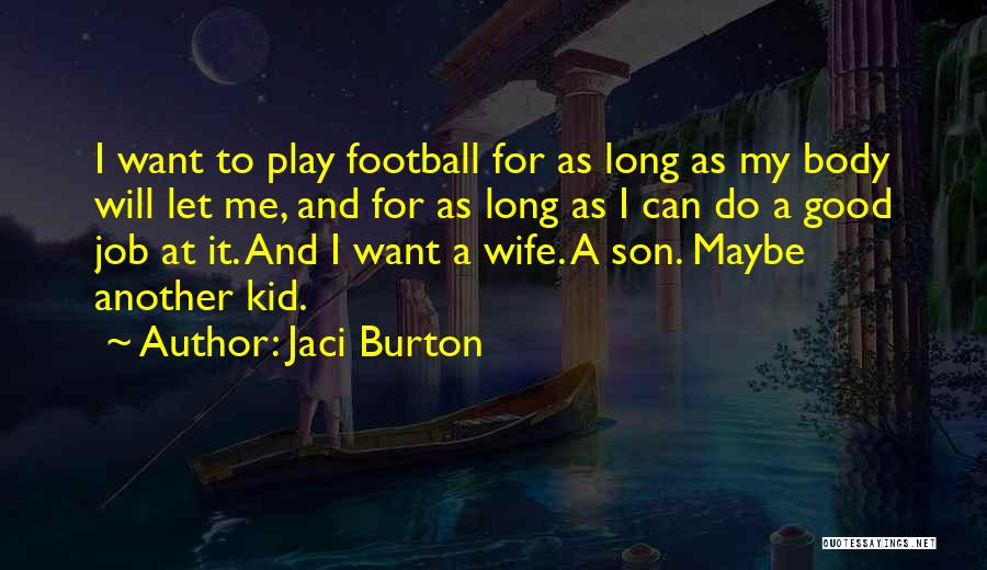Wife And Son Quotes By Jaci Burton