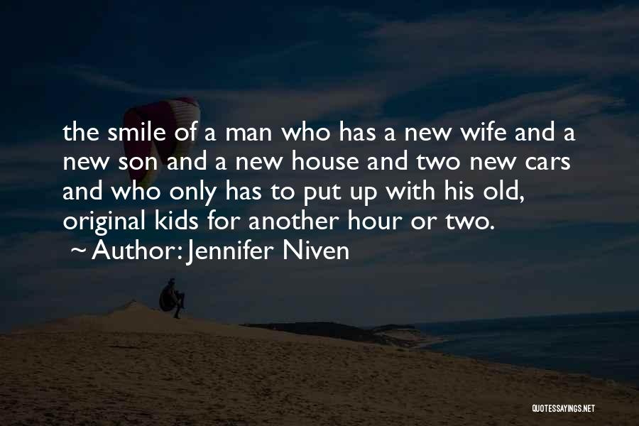 Wife And Son Quotes By Jennifer Niven