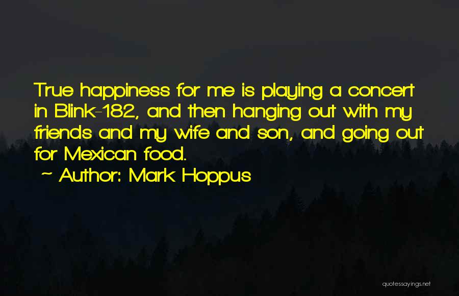 Wife And Son Quotes By Mark Hoppus