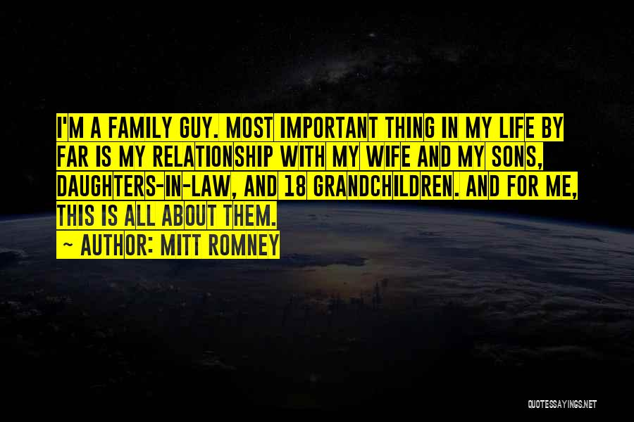 Wife And Son Quotes By Mitt Romney
