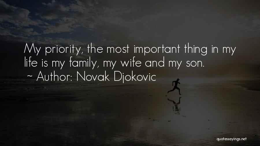 Wife And Son Quotes By Novak Djokovic