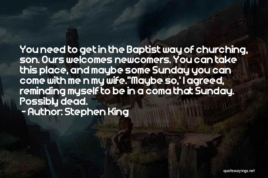 Wife And Son Quotes By Stephen King
