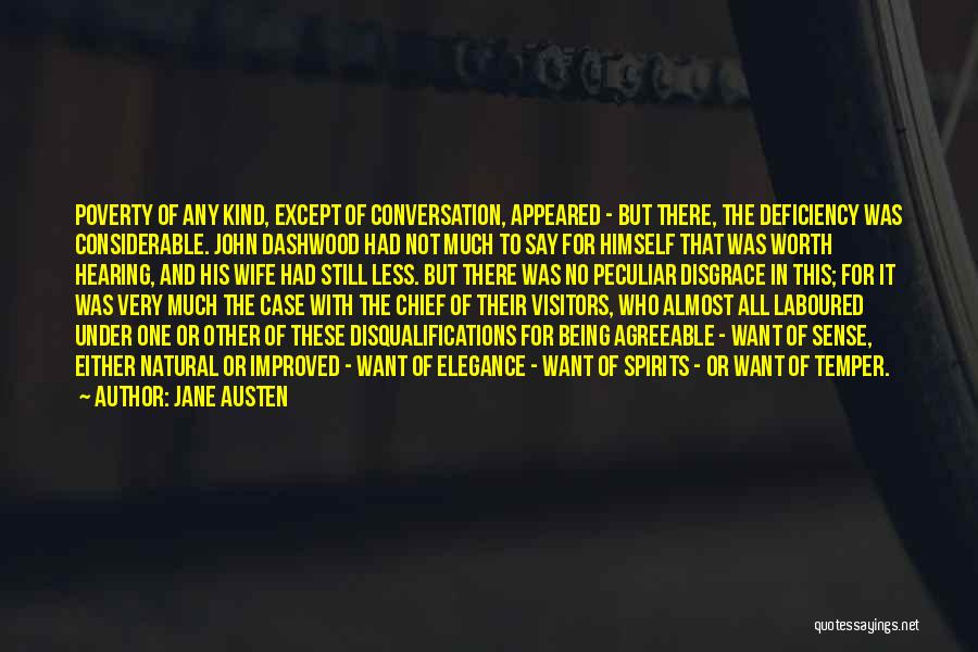 Wife Worth Quotes By Jane Austen