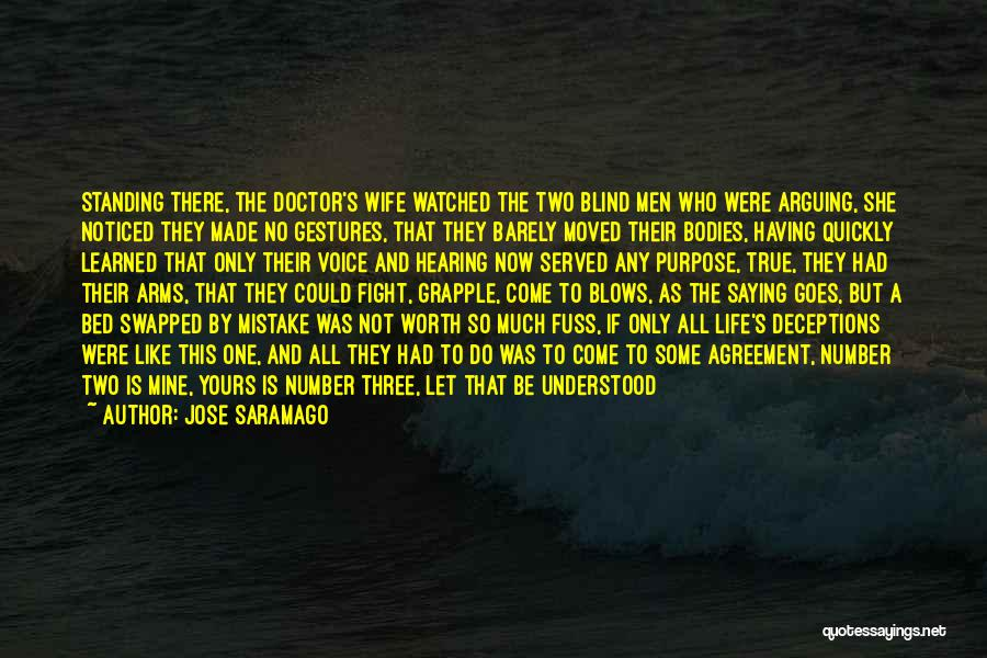 Wife Worth Quotes By Jose Saramago