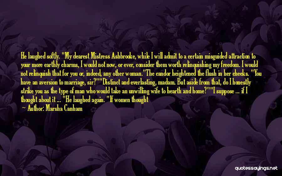 Wife Worth Quotes By Marsha Canham