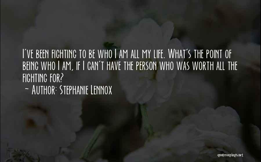 Wife Worth Quotes By Stephanie Lennox