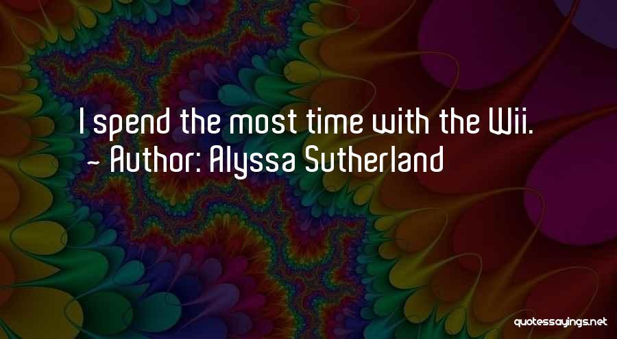 Wii Quotes By Alyssa Sutherland