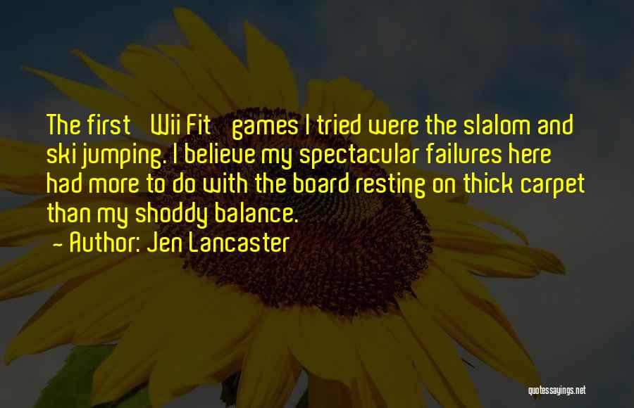 Wii Quotes By Jen Lancaster