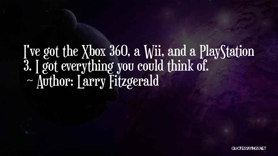 Wii Quotes By Larry Fitzgerald