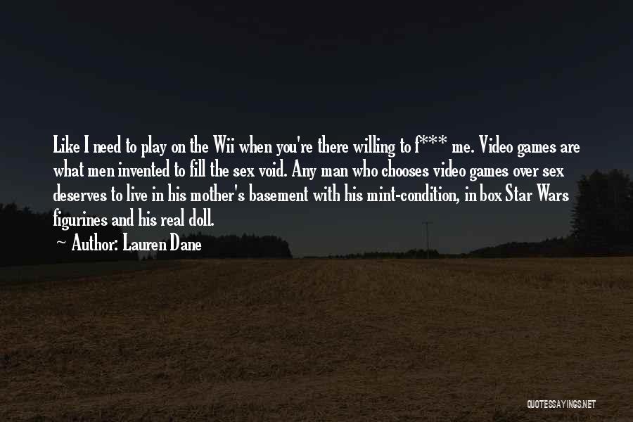 Wii Quotes By Lauren Dane