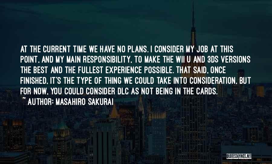 Wii Quotes By Masahiro Sakurai