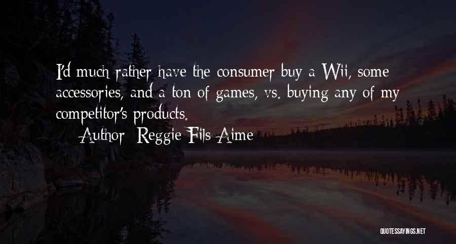 Wii Quotes By Reggie Fils-Aime