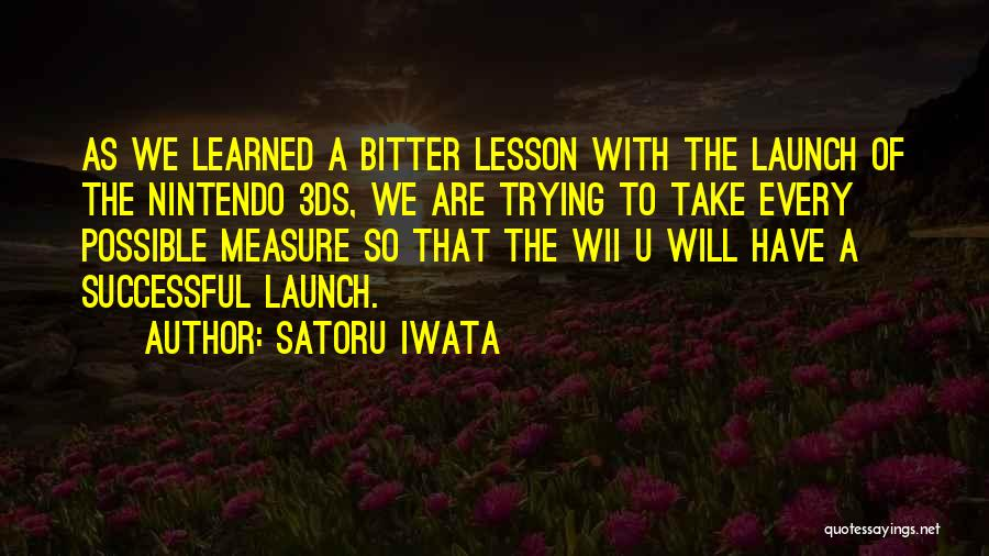 Wii Quotes By Satoru Iwata