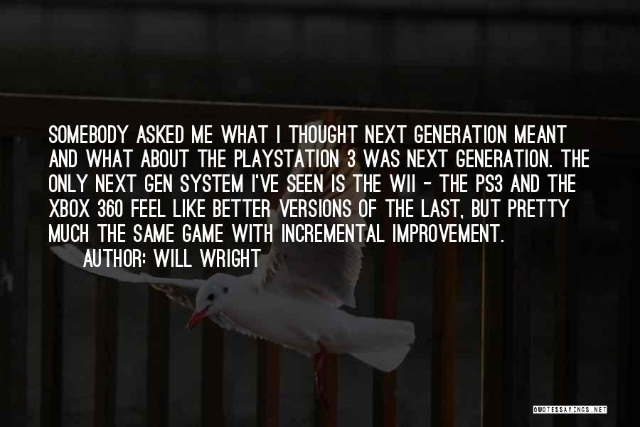 Wii Quotes By Will Wright