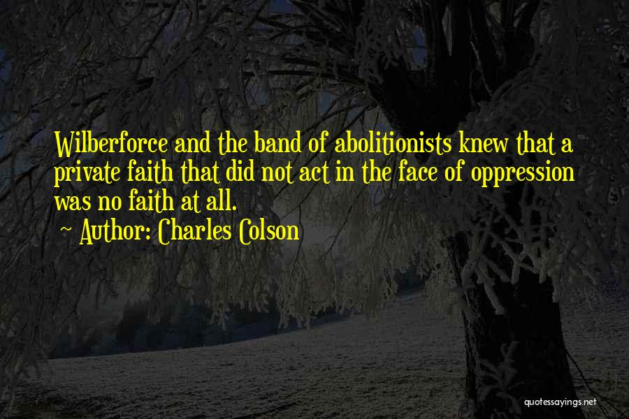 Wilberforce Quotes By Charles Colson