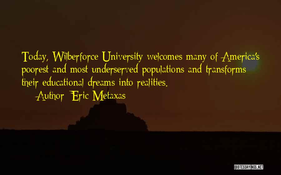 Wilberforce Quotes By Eric Metaxas