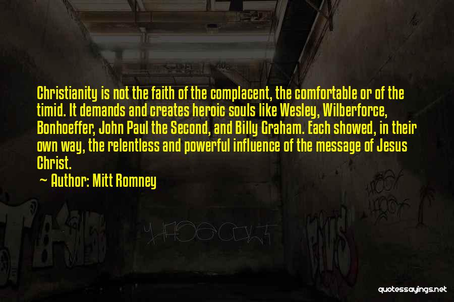 Wilberforce Quotes By Mitt Romney