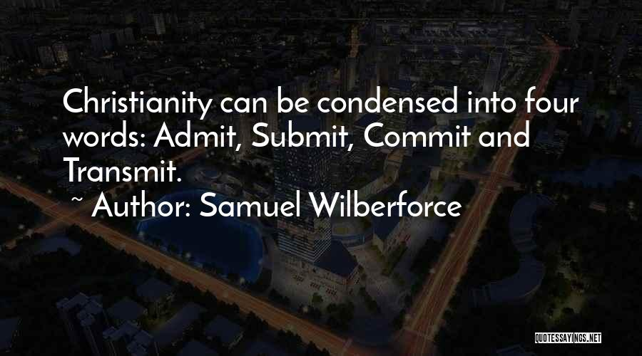 Wilberforce Quotes By Samuel Wilberforce