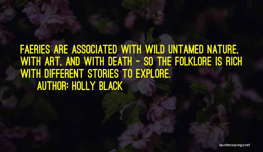 Wild And Untamed Quotes By Holly Black