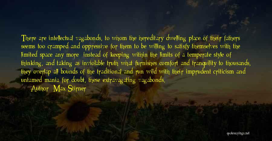 Wild And Untamed Quotes By Max Stirner
