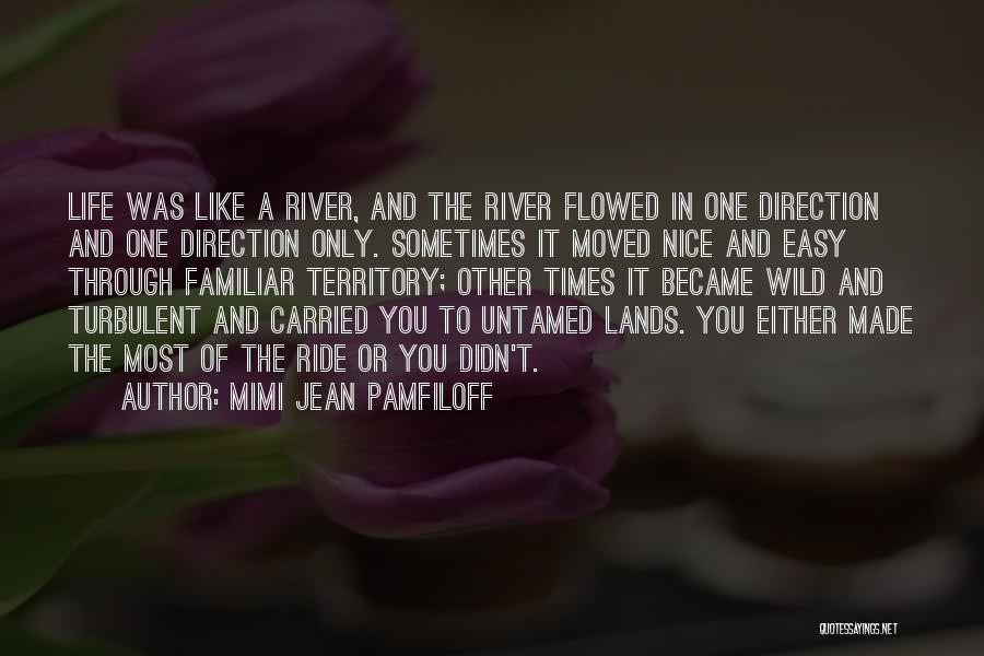 Wild And Untamed Quotes By Mimi Jean Pamfiloff