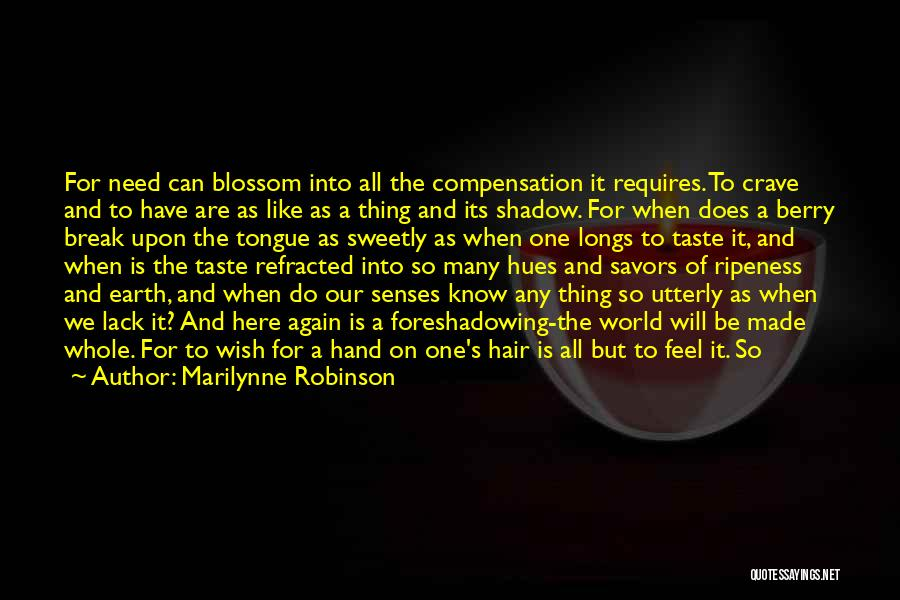 Wild Berry Quotes By Marilynne Robinson