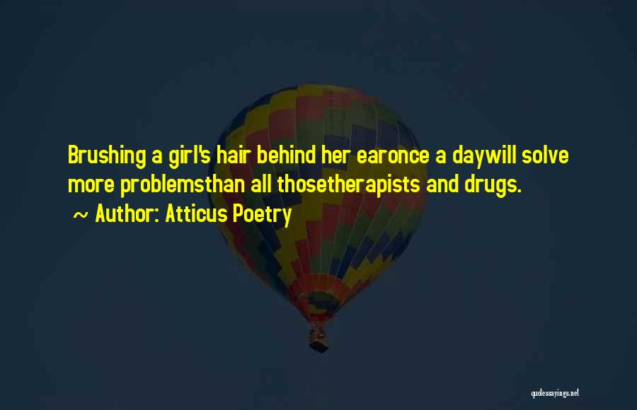 Wild Hair Quotes By Atticus Poetry