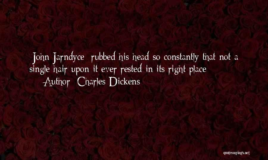 Wild Hair Quotes By Charles Dickens