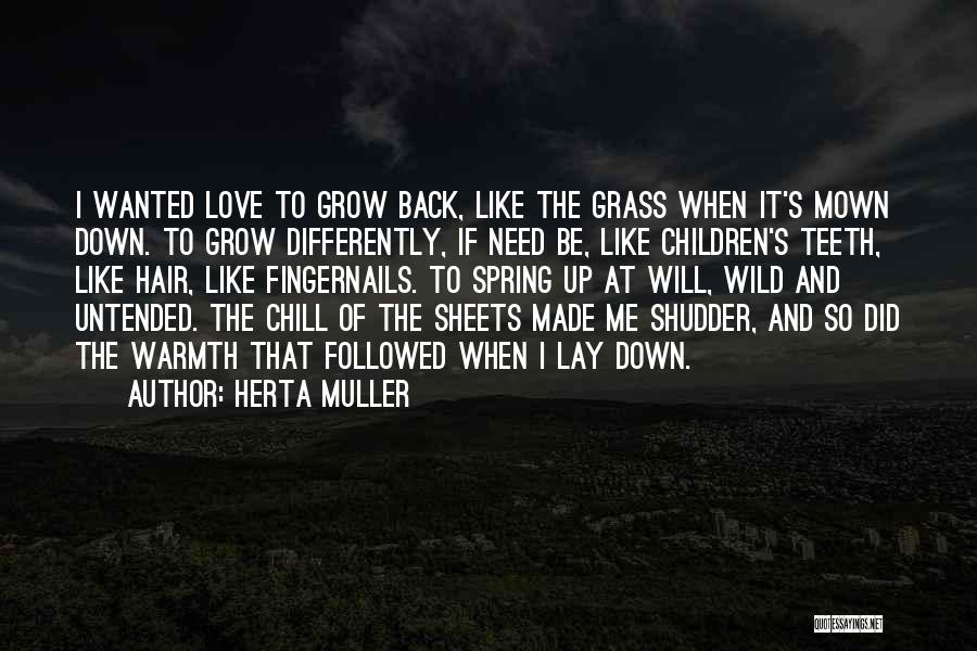 Wild Hair Quotes By Herta Muller