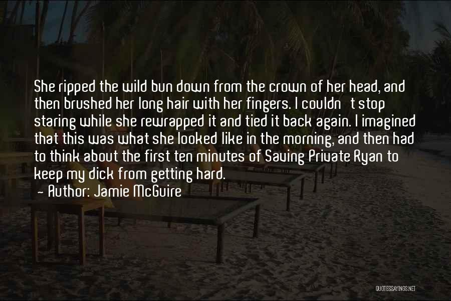 Wild Hair Quotes By Jamie McGuire